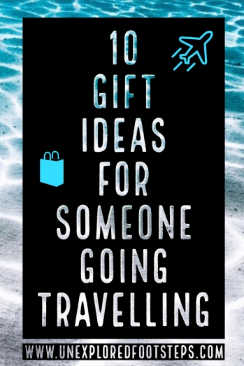 10 Gift Ideas for someone going Travelling - Lifestyle Blogs